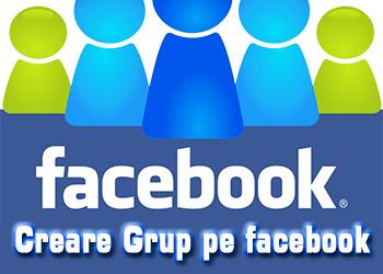 Creare grup pe facebook